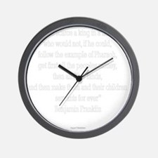 Servants Forever - Benjamin Franklin dk Wall Clock