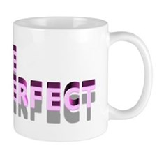 PICTURE PERFECT Mug