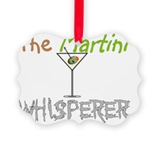 The martini whisperer Ornament