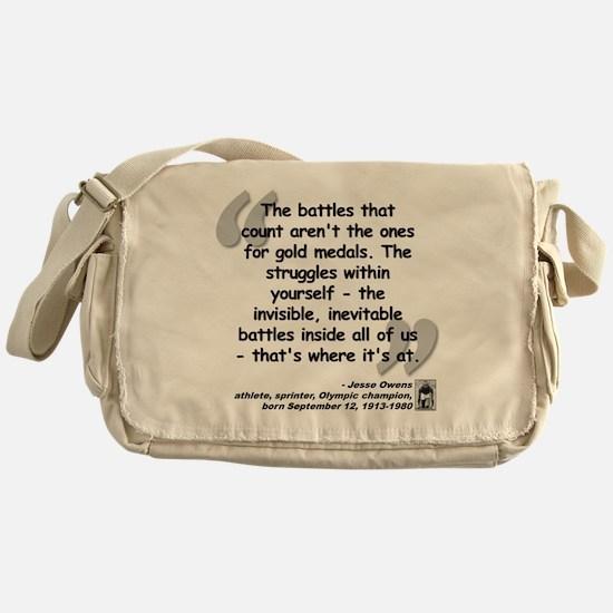 Owens Battles Quote Messenger Bag