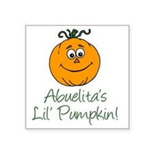 "Abuelitas Little Pumpkin Square Sticker 3"" x 3"""