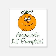 "Abuelitas Little Pumpkin Square Sticker 3"" x 3"""