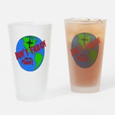 Dont Frack Color.eps Drinking Glass