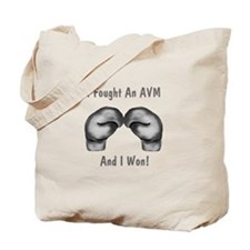 I Fought An AVM And I Won! Tote Bag