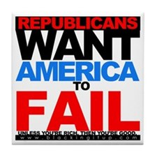 GOP-WANTS-FAIL-Tee2 Tile Coaster