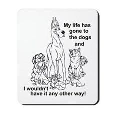 Gone2thedogs2 Mousepad