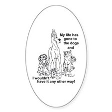 Gone2thedogs2 Oval Decal