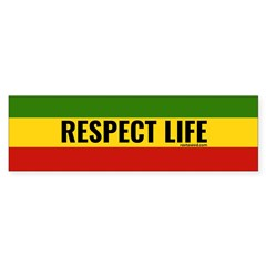 Rasta Respect Life Bumper Bumper Sticker