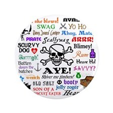"""Pirate Phrases 3.5"""" Button"""