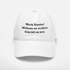 Work Harder! Millions on welf Baseball Baseball Cap