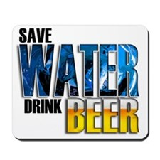 save water drink beer misc Mousepad