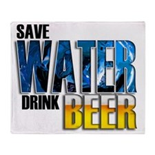 save water drink beer misc Throw Blanket