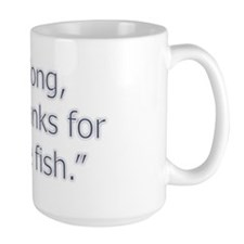 So Long and thanks for all the fish Mug
