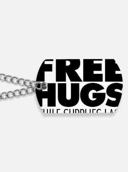 Free Hugs Dog Tags