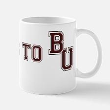 Sucks to BU - 3 Mug