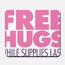 Free Hugs Pink Mousepad