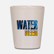 save water drink beer 10 x 10 drk Shot Glass