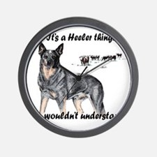 Its A Heeler Thing.... Wall Clock