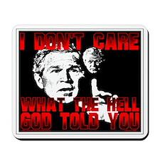 Bush's Divine Guidance Mousepad