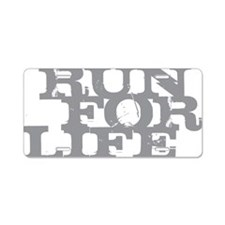 Run for Life Gray Aluminum License Plate