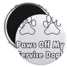 Paws off my service dog! Magnet