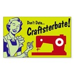 Craftsterbate Rectangle Sticker