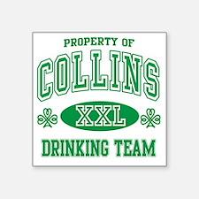 "Collins Irish Drinking Team Square Sticker 3"" x 3"""