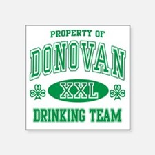 "Donovan Irish Drinking Team Square Sticker 3"" x 3"""