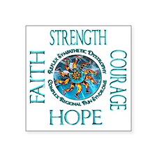 "Faith Strength Courage Hope Square Sticker 3"" x 3"""
