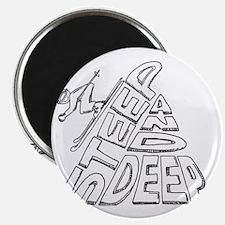 steep and deep Magnet