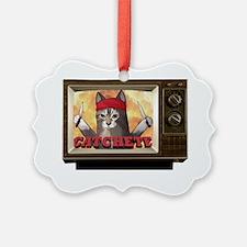 cachete Ornament