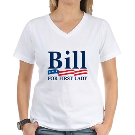 BILL FOR FIRST LADY Women's V-Neck T-Shirt