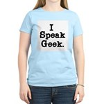 I Speak Geek Women's Light T-Shirt