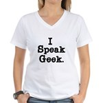 I Speak Geek Women's V-Neck T-Shirt