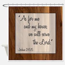 JOSHUA 24:15 Shower Curtain