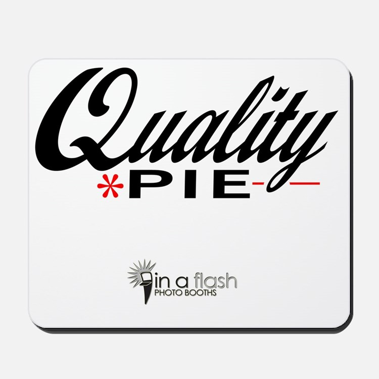 Quality_Pie_In-A-Flash Mousepad