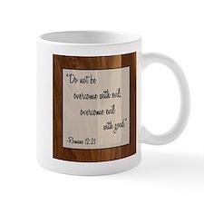 ROMANS 12:21 Mug