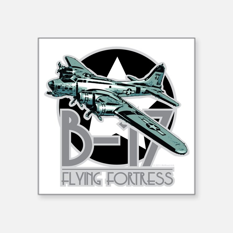 "B-17-Flying-Fortress Square Sticker 3"" x 3"""