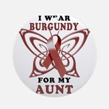 I Wear Burgundy for my Aunt Round Ornament