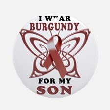 I Wear Burgundy for my Son Round Ornament