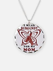 I Wear Burgundy for my Mom Necklace