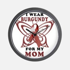 I Wear Burgundy for my Mom Wall Clock