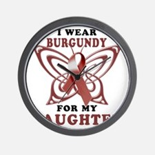 I Wear Burgundy for my Daughter Wall Clock