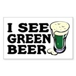 I See Green Beer St Pat's Rectangle Sticker