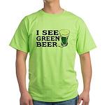I See Green Beer St Pat's Green T-Shirt