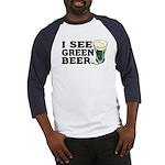 I See Green Beer St Pat's Baseball Jersey