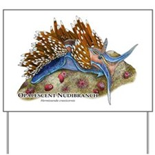 Opalescent Nudibranch Yard Sign