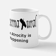 Supernatural An Atrocity is Happening Mug