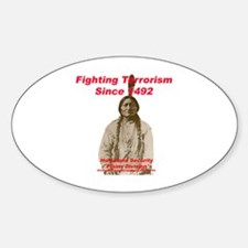 Sitting Bull - Fighting Terrorism Since 1492 Stick