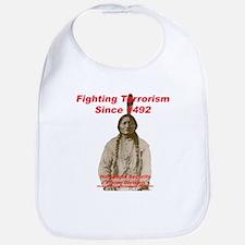 Sitting Bull - Fighting Terrorism Since 1492 Bib
